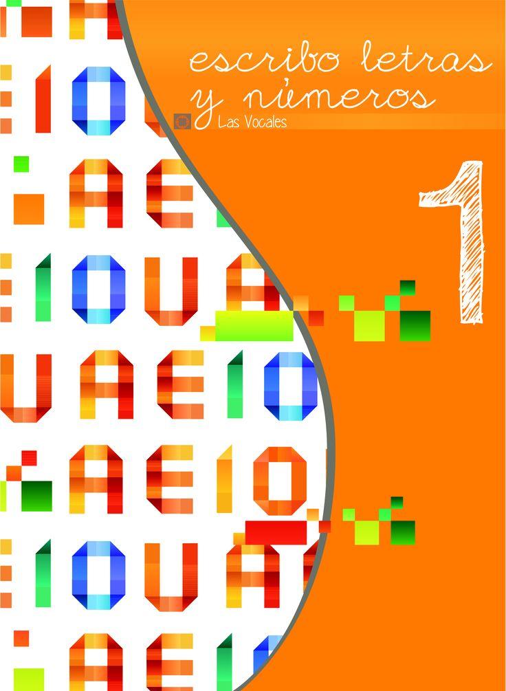 """Diseño portada cuadernillo """"escribo letras y números"""" para la Fundación Integra Vigo. #idecomunicacion #design #vigo"""
