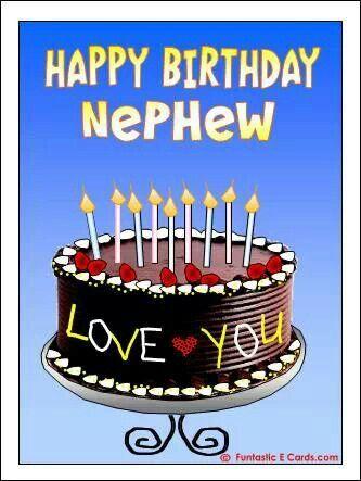 11 Best Images About My Nephew On Pinterest Happy Happy Birthday Wishes My Nephew