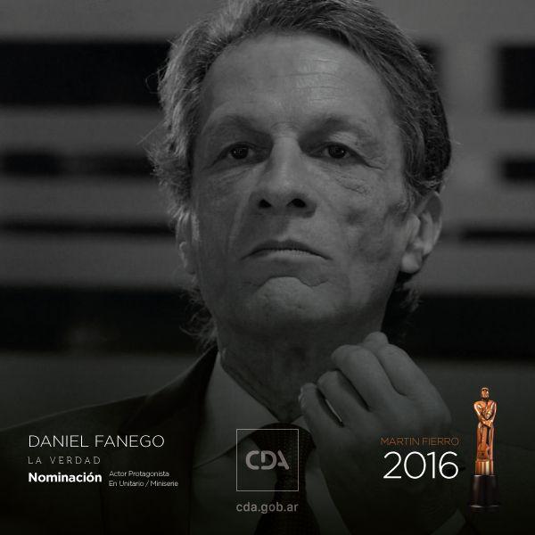 Mirá a Daniel Fanego nominado al #MartínFierro2016 en la categoría Actor Protagonista en miniserie #LaVerdad