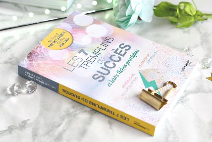 Les 7 tremplins du succès ou les clés de la réussite !