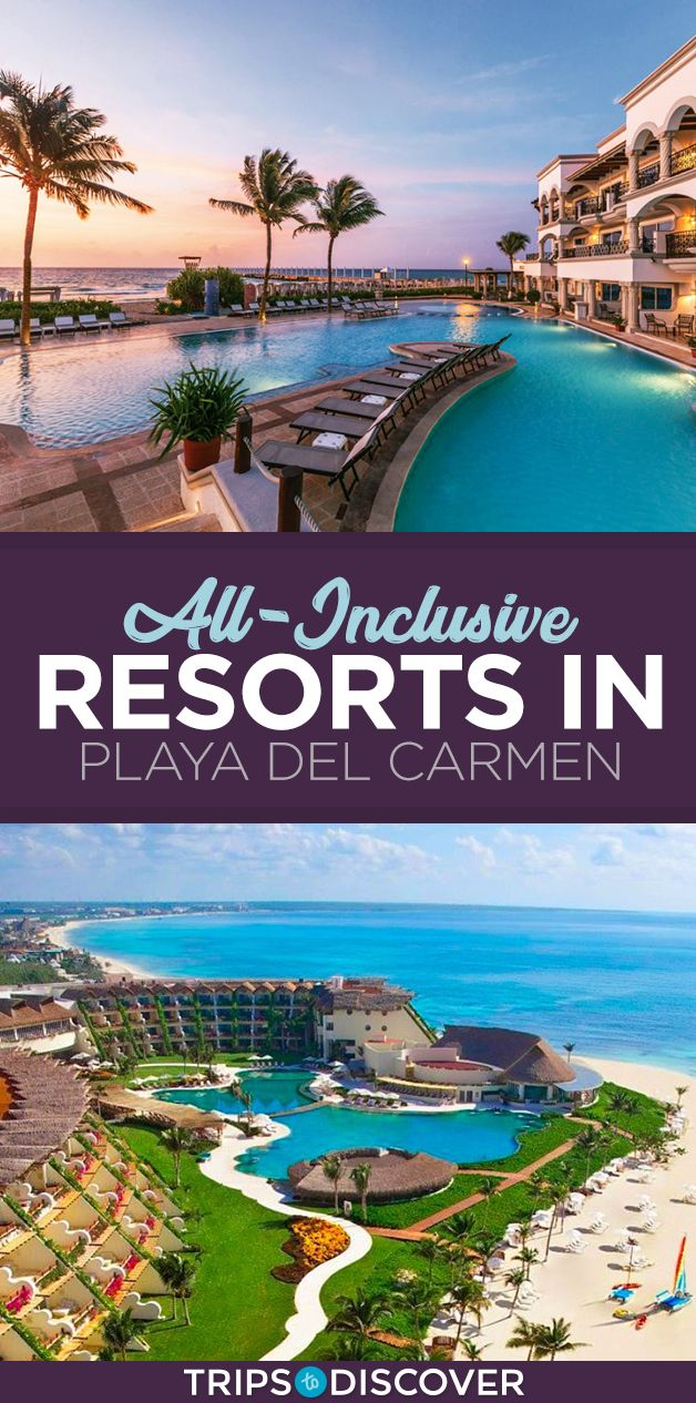 8 Best All Inclusive Resorts In Playa Del Carmen Playa Del