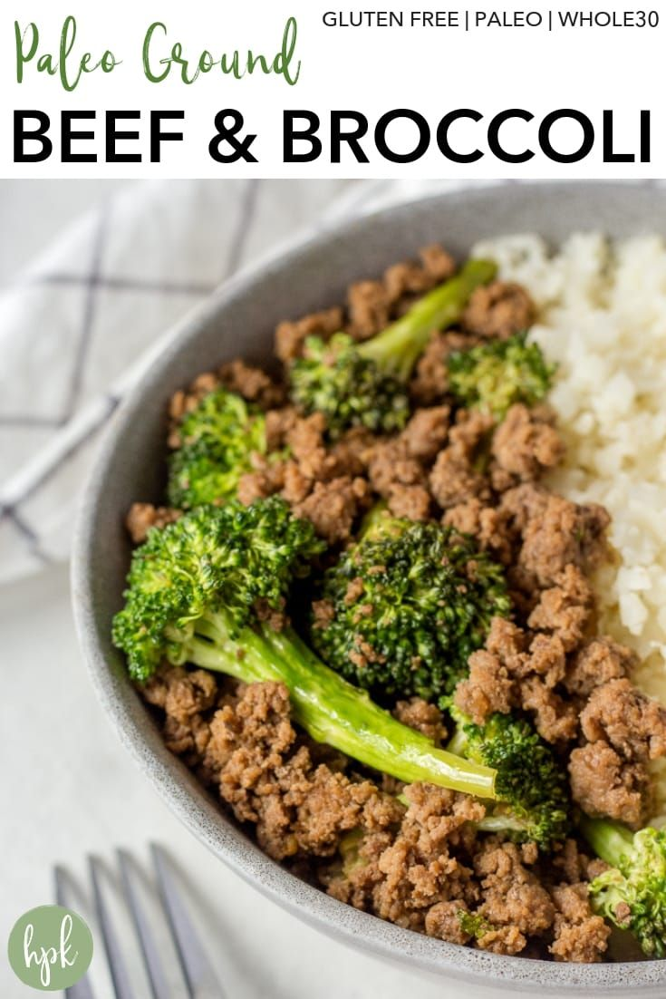 Paleo Ground Beef And Broccoli Recipe In 2020 Paleo Beef Recipes Ground Beef And Broccoli Paleo Ground Beef