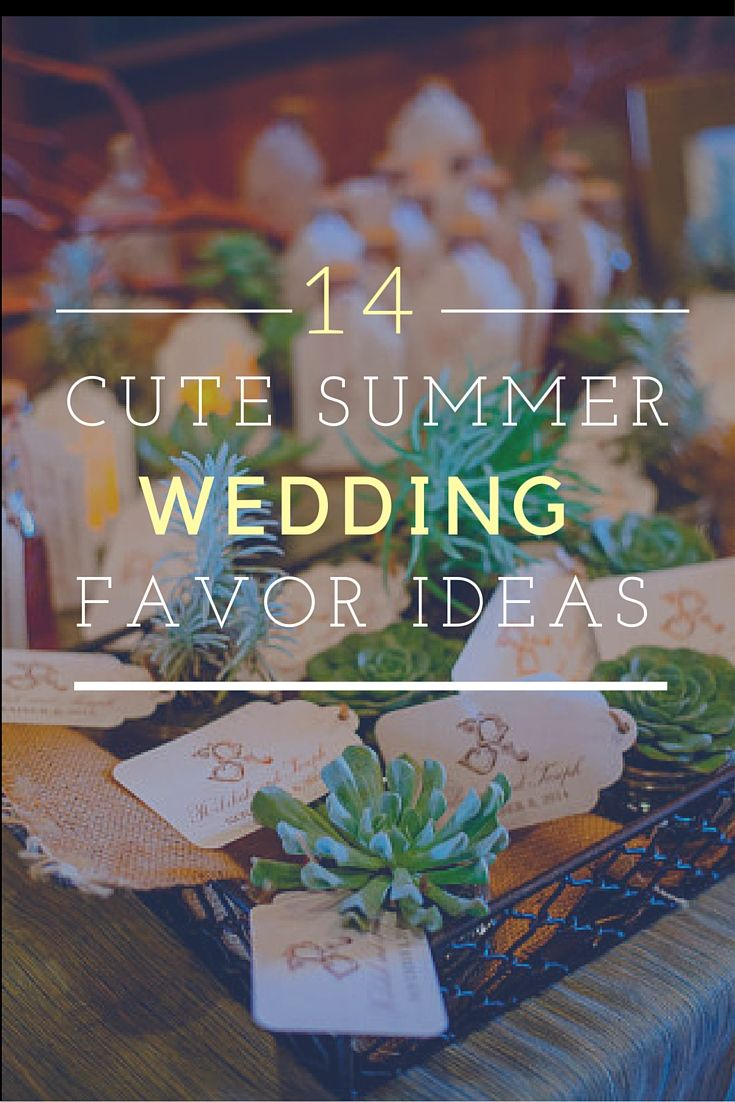 Summer Wedding Favor Ideas Diy : 1000 Images About Wedding Favors On Pinterest Summer Wedding ...