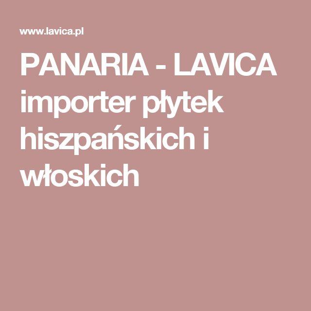 PANARIA - LAVICA importer płytek hiszpańskich i włoskich
