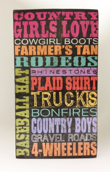 Country Girl Wood Sign via Etsy.
