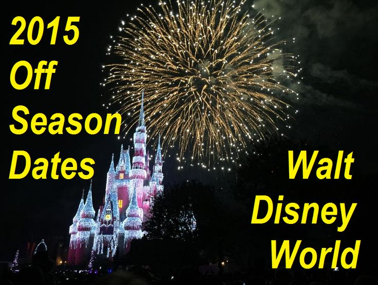 Disney World Off Season Dates 2015 - save money, save time and don't wait in lines!