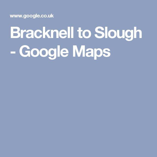 Bracknell to Slough - Google Maps
