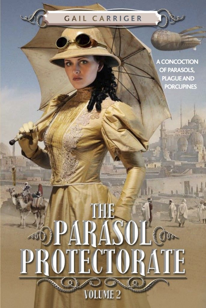 The Parasol Protectorate Volume 2 - Gail Carriger