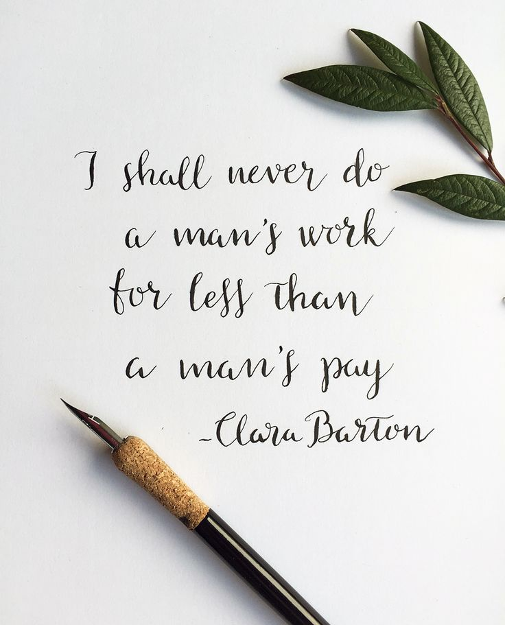 Feminist quote. Clara Barton on equal pay