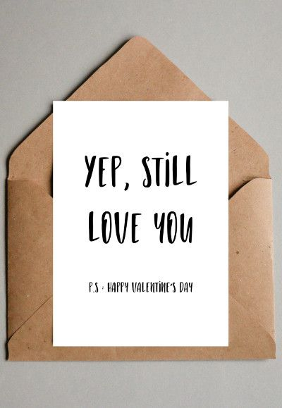 Yep still love you Valentine's day card, instant download greeting cards, last minute valentine gift, printable Valentine's day card, sarcastic valentines card, funny valentines cards