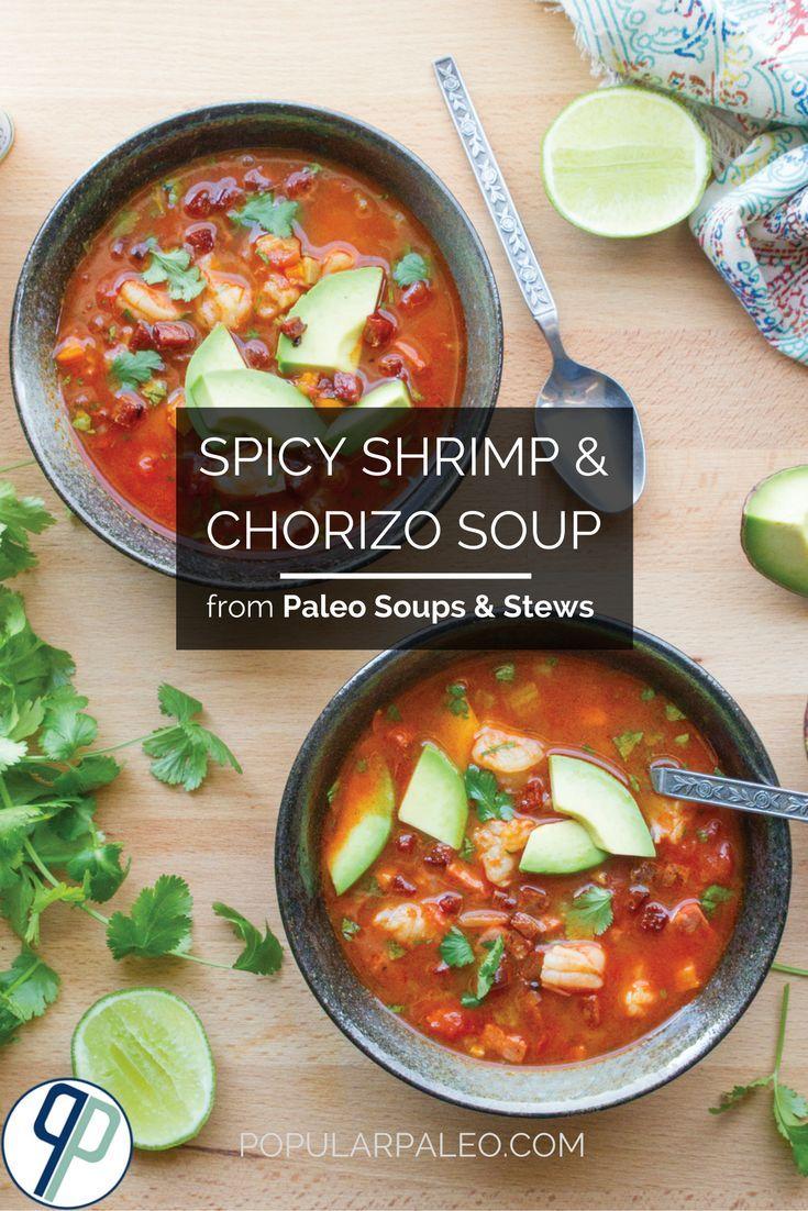 Spicy Shrimp and Chorizo Soup | Popular Paleo