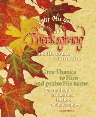 Enter His Gates With Thanksgiving (Psalm 100:4, NIV) Large Bulletins, 100