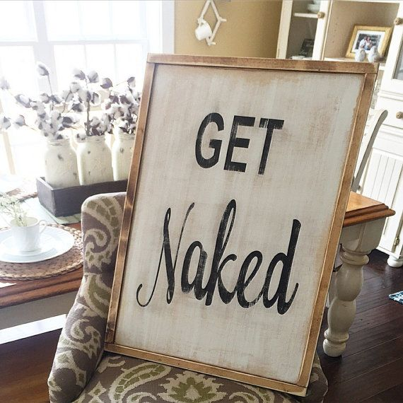 Get Naked Bathroom Sign Farmhouse Framed Sign by shopcurrentlychic