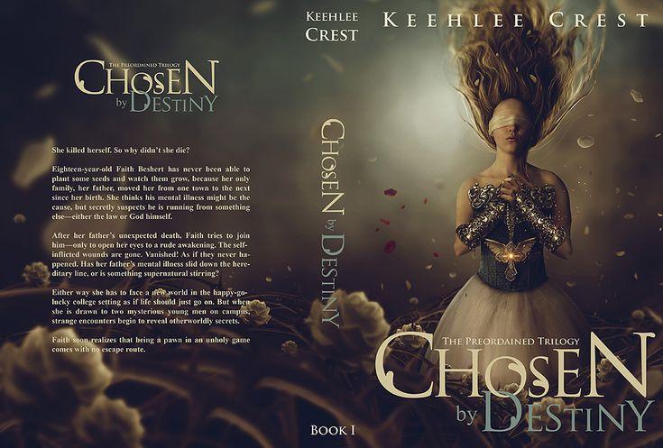 CHOSEN BY DESTINY / BOOK COVER by Carlos-Quevedo on DeviantArt