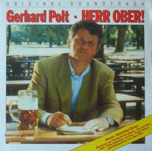 Gerhard Polt - Herr Ober - Original Soundtrack at Discogs