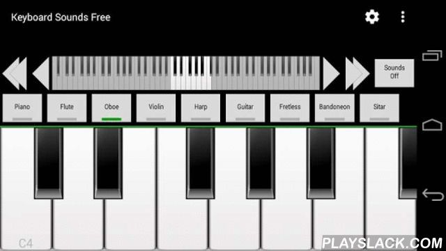 Keyboard Sounds Free  Android App - playslack.com ,  Keyboard Sounds Free is a 88 key keyboard with low latency support and 2 high quality instruments:✓ Piano✓ OboeThe pro version adds Midi via USB, a midi file player and the following instruments:✓ Flute✓ Violin✓ Harp✓ Guitar✓ Fretless bass✓ Bandoneon✓ SitarYou can download a trial version from http://www.refined-apps.com/keyboard-soundsWe also offer other music apps. For details, see refined-apps.com.If you have questions, remarks or…