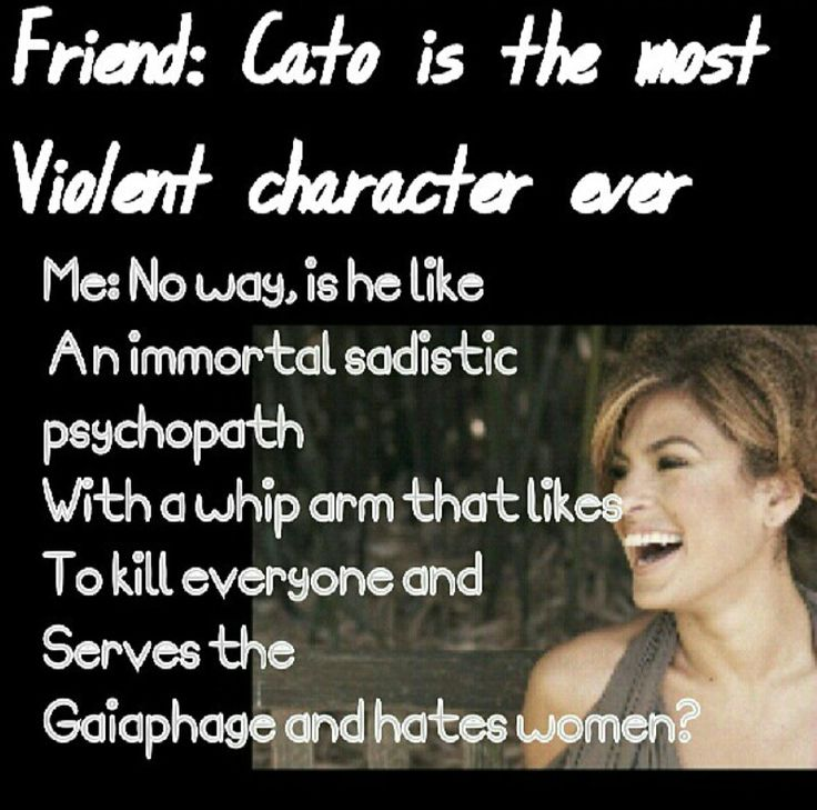 Hahaha...I'd like to see you try Cato.