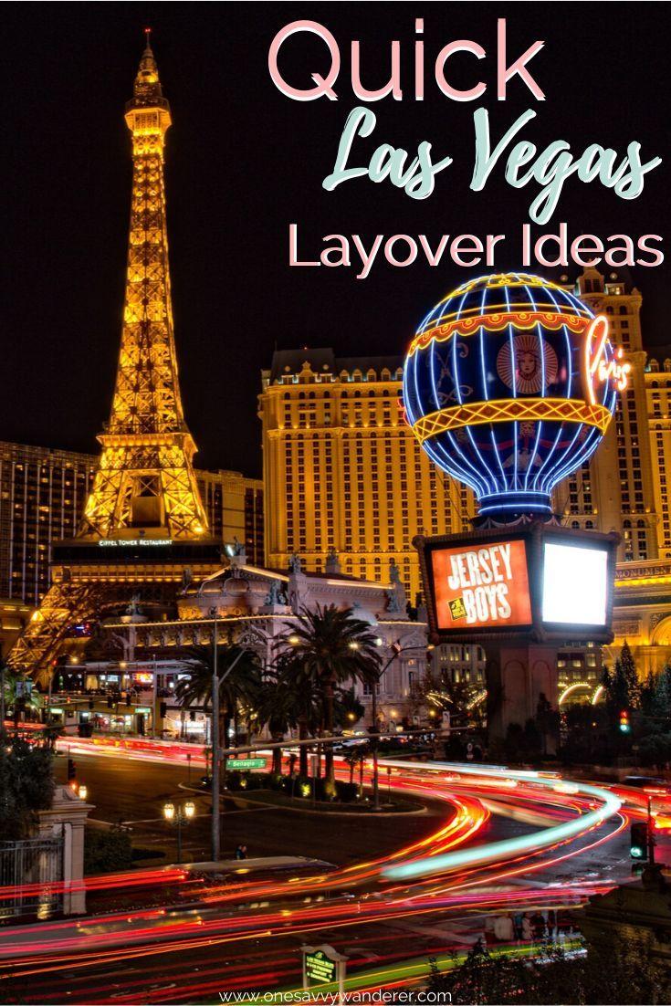 Las Vegas Layover Tips Tricks In 2020 Las Vegas Trip Vegas