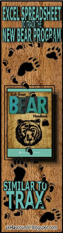 This Bear Advancement Excel Spreadsheet is a workbook of FREE spreadsheets developed by  Todd M. Lynch,  a  Cubmaster for Pack 444  from ...