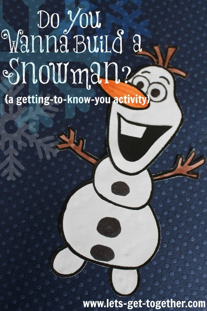 Do You Wanna Build a Snowman?-A Getting-to-Know-You Activity from Let's Get Together Includes Free Printable of Olaf Snowman Parts and ready-to-print 44 getting-to-know-you questions. www.lets-get-together.com #frozen #gettingtoknowyou #girlscamp