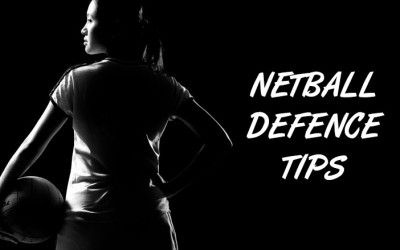 Netball Defence Tips, Tactics & Strategies