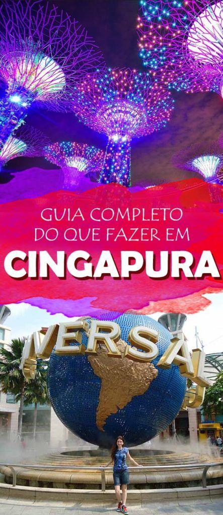 O melhor de Cingapura, o que ver e visitar e as principais atrações! Veja o roteiro
