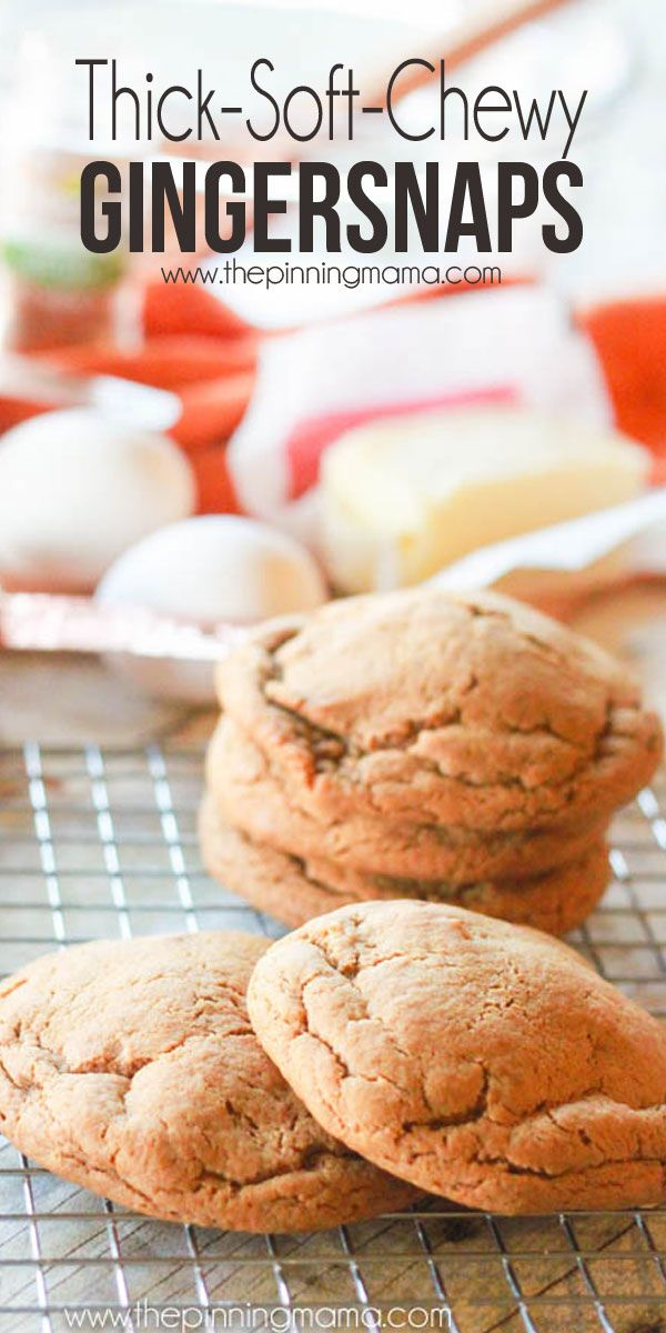 gingersnaps forward these are the thickest and softest gingersnaps ...