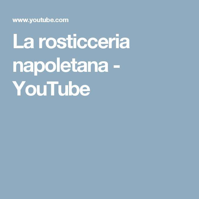 La rosticceria napoletana - YouTube