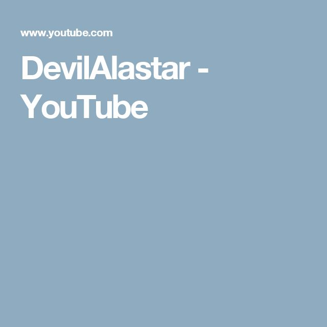 DevilAlastar - YouTube