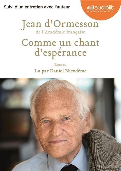 Details pour Comme un chant d'espérance / Jean d'Ormesson