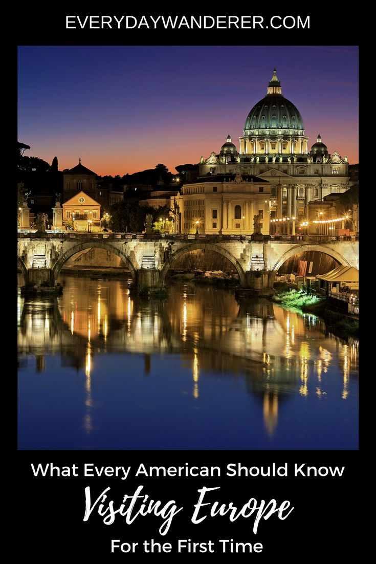 What every American should know about visiting Europe for the first time. From planning your trip to crossing the Atlantic Ocean. From where to stay to what to do. This guide has all the information you need to have an amazing experience visiting Europe for the first time. #Europe #planningtips #travel
