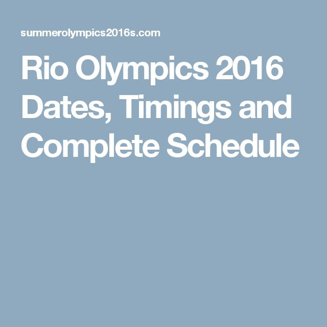 Rio Olympics 2016 Dates, Timings and Complete Schedule