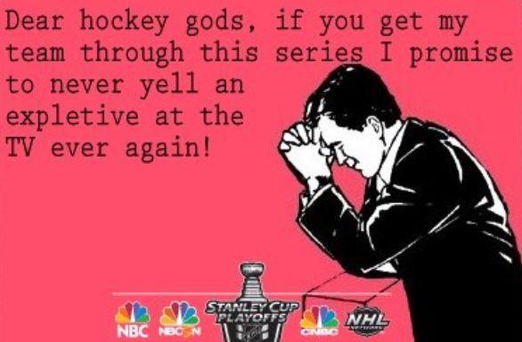 Dear Hockey Gods.....