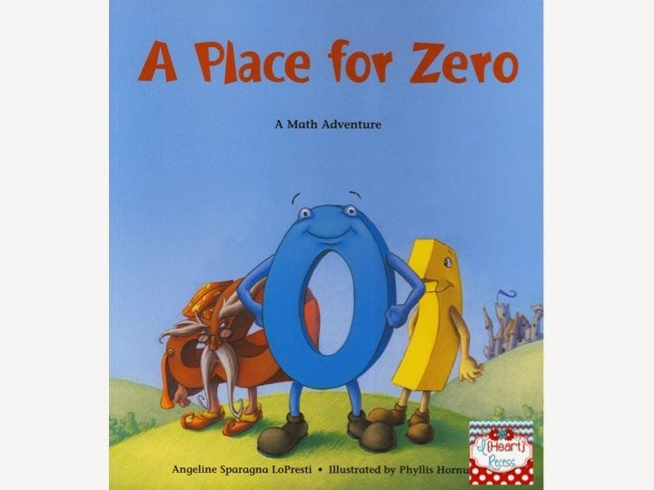Math Mentor Text {A Place for Zero} - I {heart} Recess
