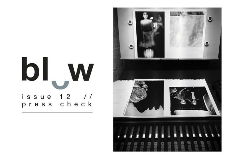 BLOW Photo // issue 12 'monochromes' // press check // pre order issue 12 here and receive a free cover poster http://blowphoto.com/pre-order
