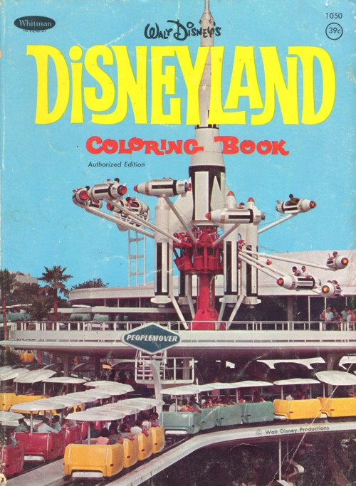 Disneyland Coloring Book: Authorized EditionBook Disney, Vintage Disneyland, Disneyland Colors, Whitman Disneyland, Disney World Posters, Colors Book, Disney Love3, Colors Castles, Elias Disney