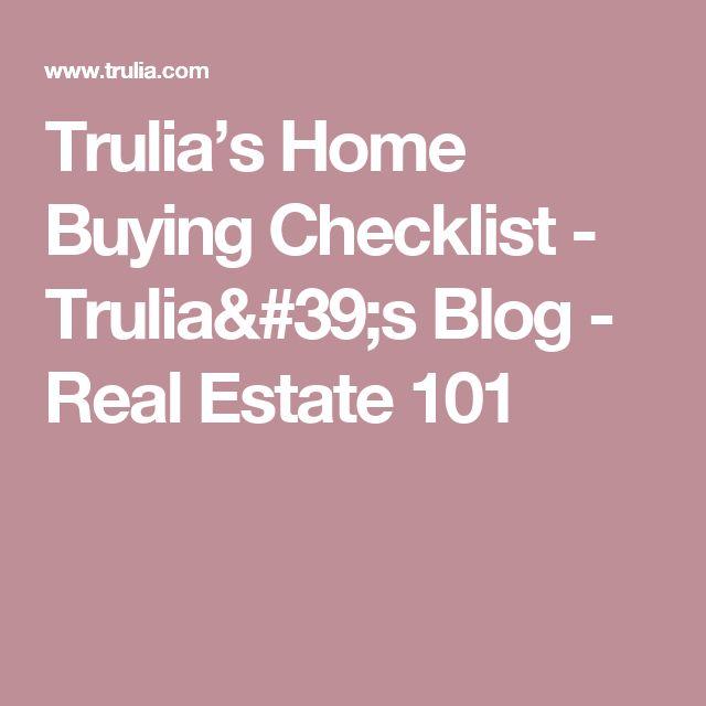 Trulia's Home Buying Checklist - Trulia's Blog - Real Estate 101