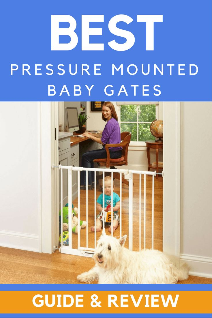 Best Pressure Mounted Baby Gates of 2016