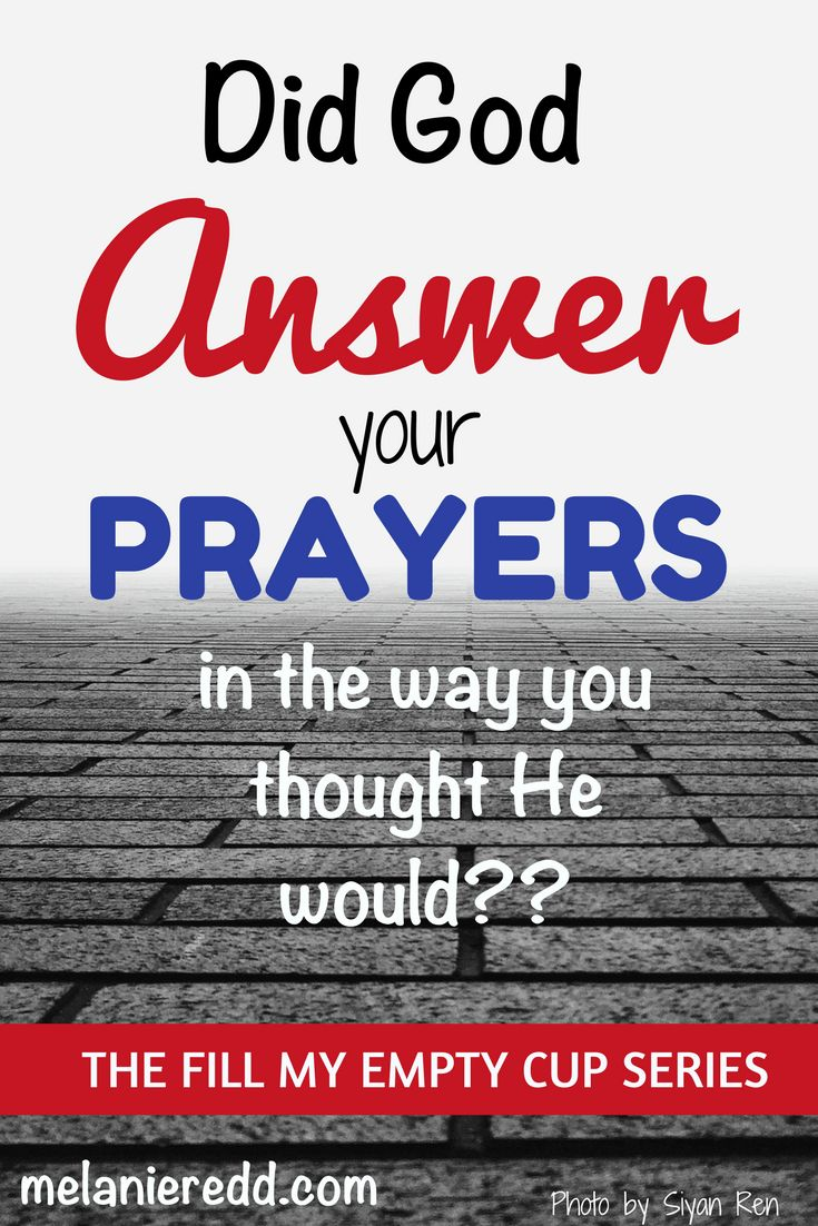 Did God Answer Your Prayers in the Way You Thought He Would? #prayers #answeredprayer #joelosteen #hope