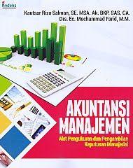 Akuntansi Manajemen Alat Pengukuran dan Pengambilan Keputusan Manajerial.Kautsar Riza Salman - AJIBAYUSTORE