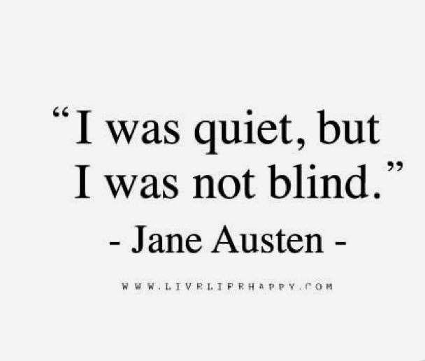 Quiet, but not blind.