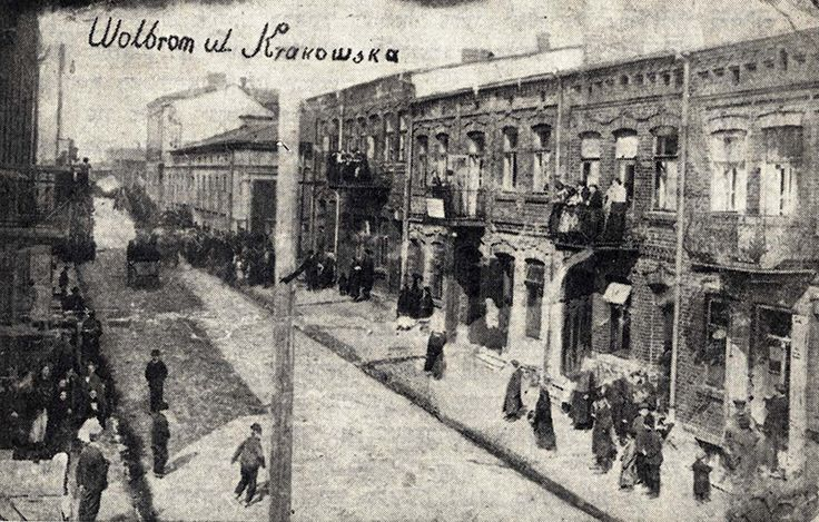 """Wolbrom, Krakow Street. """"Between the two World Wars, some 3,000-4,000 Jews lived in Wolbrom, in the densely populated Synagogue Street, Krakow Street, Miechower Street, Pilster Street, and Elgoter Street, among others. The Jews of the town regarded it as their natural home: that is, 'their Wolbrom'."""""""