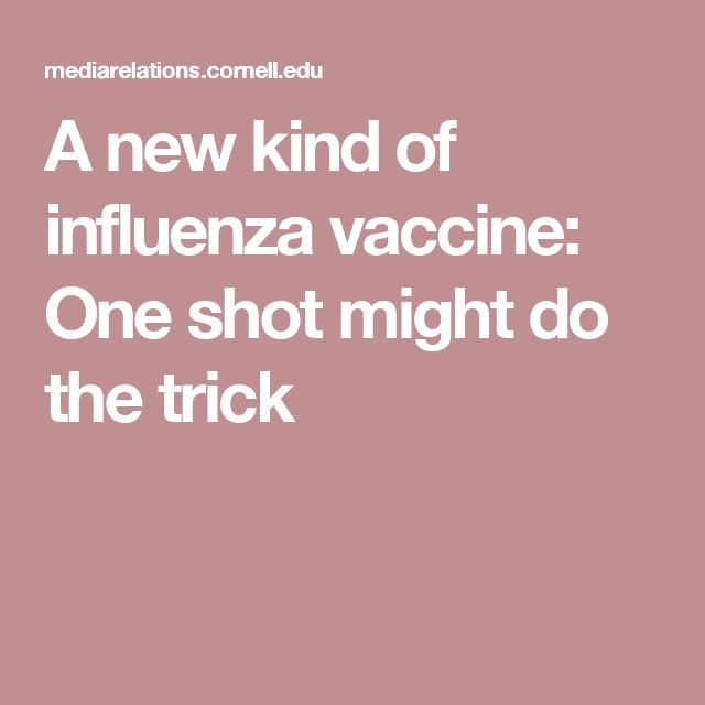 A new kind of influenza vaccine: One shot might do the trick