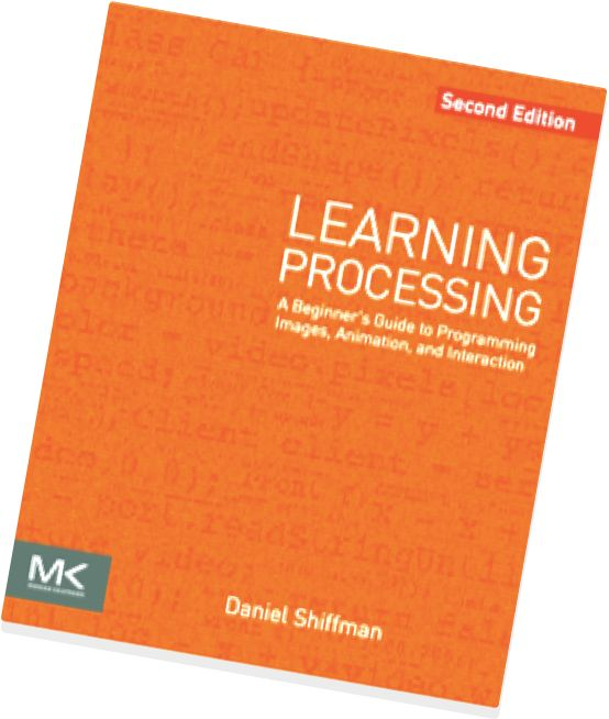 Learning Processing 2nd Edition