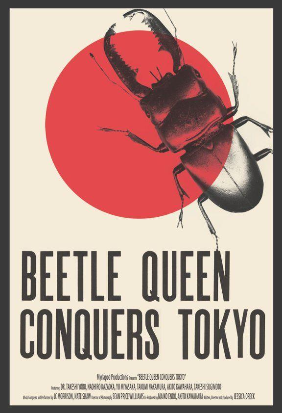 beetle queen conquers tokyo: Prints Art, Bugfest Posters, Movie Posters, Beetle Queen, Posters Prints Design, Queens, Beetles Queen, Queen Conquers, Conquers Tokyo