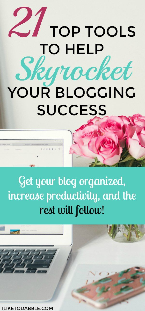 21 top tools to boost your blog. Boost your blog. Tips for bloggers. Blogging 101. Blogging tools. #blogging101 #tipsforbloggers #bloggingtools #boostyourblog