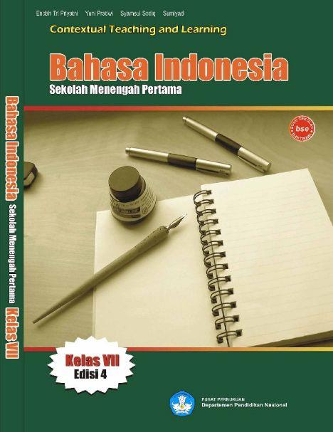 Download Buku Siswa KTSP SMP dan MTs Kelas 7 Bahasa Indonesia Kelas VII