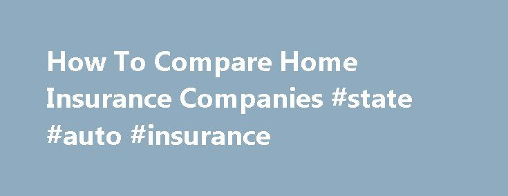 17 best ideas about home insurance companies on pinterest compare home insurance home. Black Bedroom Furniture Sets. Home Design Ideas