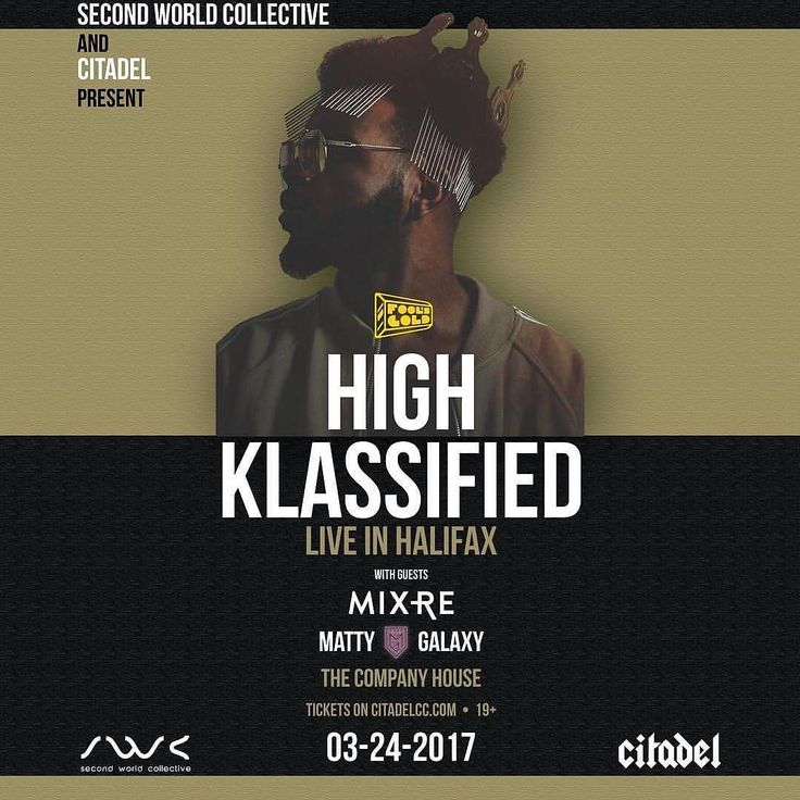 "From @citadelcc  JUST ANNOUNCED: HIGH KLASSIFIED - LIVE IN HALIFAX - Presented by @secondworldcollective x @citadelcc  Fresh off the release of his hit production ""Coming Out Strong"" with The Weeknd and Future @highklassified will be making his way to Halifax.  Tickets on sale Tuesday March 14 - 12pm AST - on www.citadelcc.com"