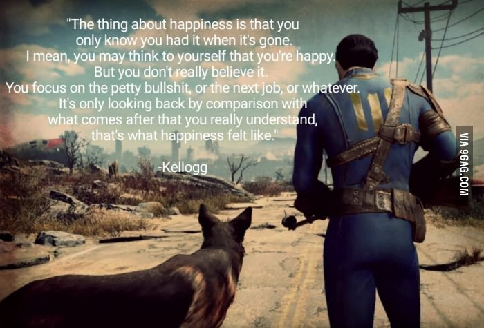 A quote from a good game. From a monster who speaks as if he's human, even after the things he done.